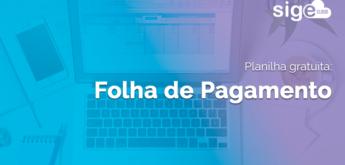 Folha de Pagamento: modelo em Excel para download