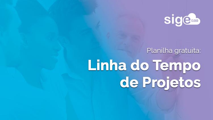 Linha do Tempo de Projetos: dicas e planilha para download