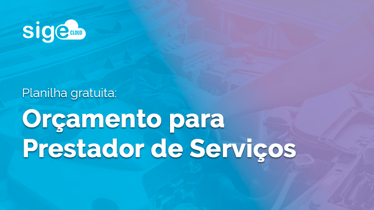 Modelo de orçamento para prestador de serviços [Download]