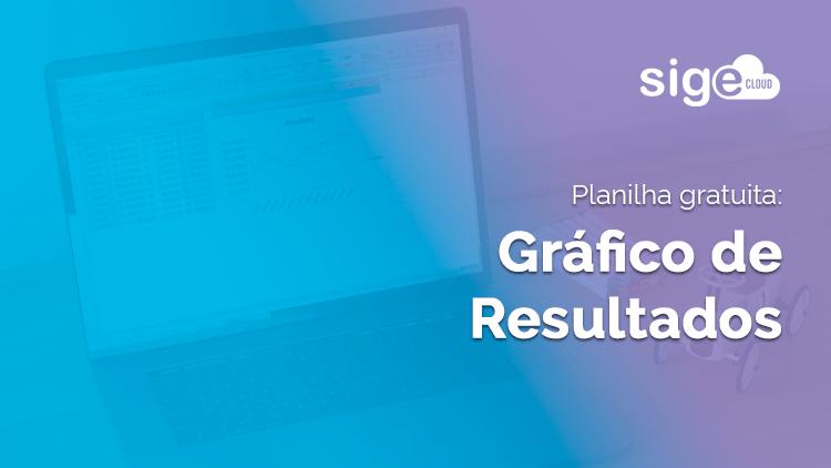 Gráfico de Resultados: dicas e planilha para download