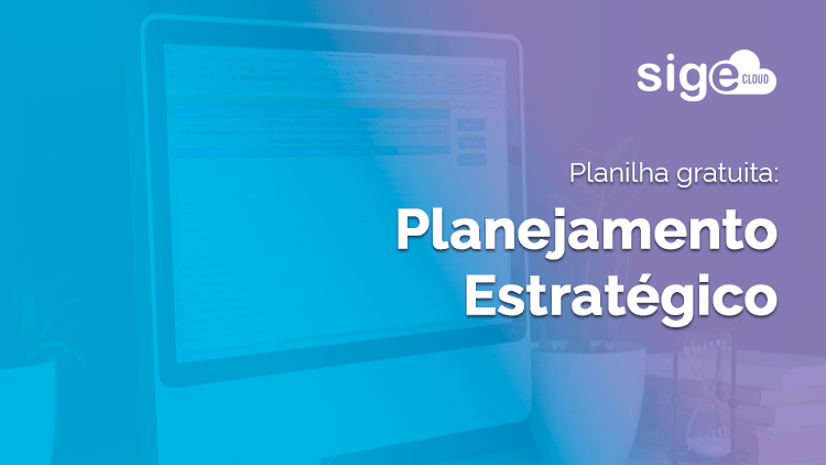 Planejamento Estratégico: modelo de planilha para download