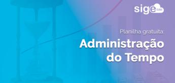 Administração do Tempo: planilha Excel para download