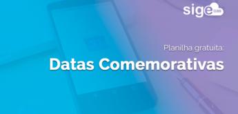 Datas Comemorativas: planilha Excel para planejar suas ações