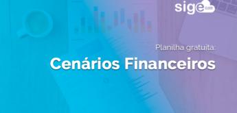 Cenários Financeiros: planilha de comparativo para download