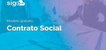 Contrato Social: modelo gratuito para facilitar o preenchimento