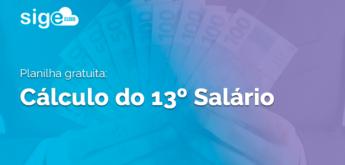 13º salário: modelo de planilha em Excel para cálculo