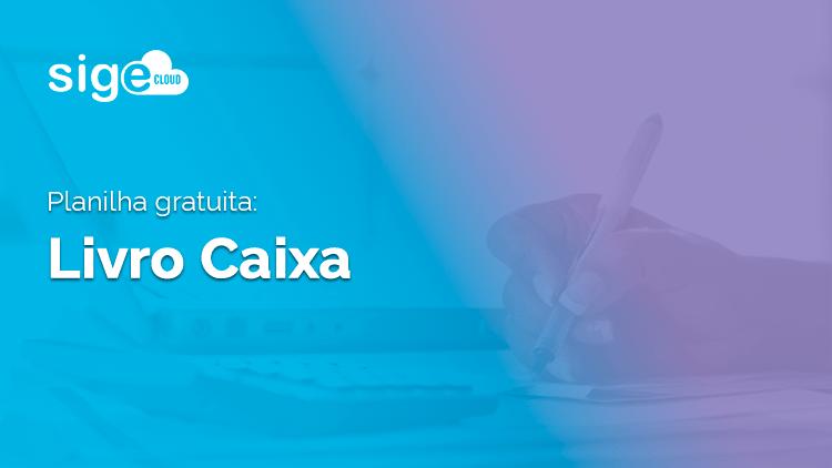 Livro Caixa: modelo em Excel para download gratuito