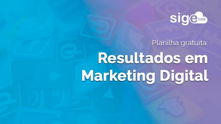 Marketing Digital: planilha para acompanhar seus resultados