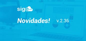 NOVIDADES DA VERSÃO 2.36 DO SIGE CLOUD