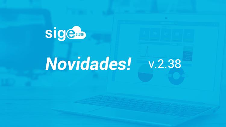 NOVIDADES DA VERSÃO 2.38 DO SIGE CLOUD